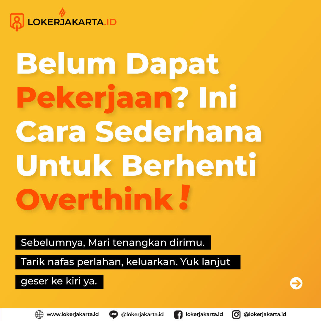 Belum Dapat Pekerjaan? Ini Cara Sederhana Untuk Berhenti Overthink!