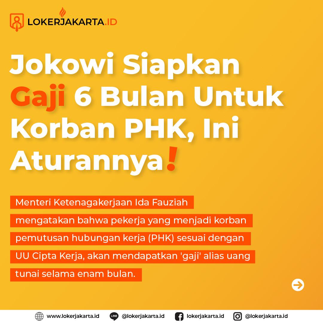Jokowi Siapkan Gaji 6 Bulan Untuk Korban PHK, Ini Aturannya!