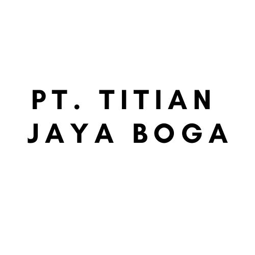 PT. Titian Jaya Boga (satu group sama PT Titian Nusantara Boga)